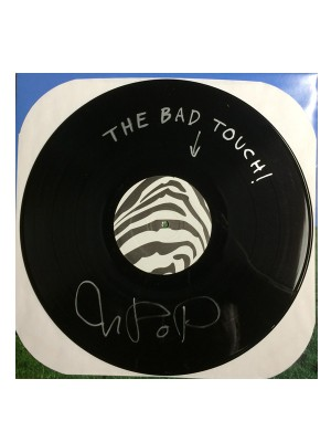 The Bad Touch - warped, signed 12""