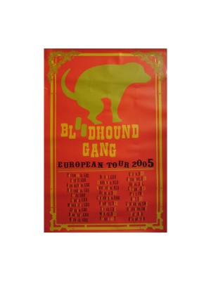 Bloodhound Gang 2005 European Tour Poster
