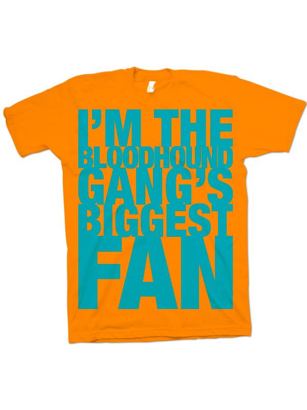 biggest fan t shirt orange. Black Bedroom Furniture Sets. Home Design Ideas